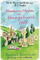 Murderous Mayhem at Honeychurch Hall (English Edition) Format Kindle