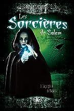 La prophétie de Bajano (Les sorcières de Salem t. 3) (French Edition)