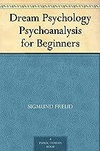 Dream Psychology Psychoanalysis for Beginners