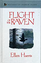 Flight of the Raven (Mysteries of Sparrow Island #2)