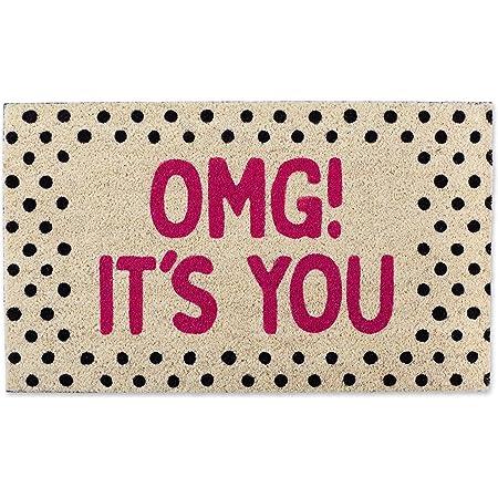 """DII Natural Coir Doormat, Fun Greeting Mat, OMG! It's You, 18x30"""""""