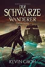 Omni Legends - Der Schwarze Wanderer: Invasion (German Edition)