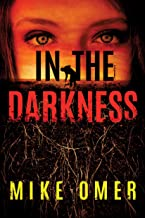In the Darkness (Zoe Bentley Mystery Book 2)
