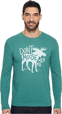 Life is Good - Don't Moose Long Sleeve Crusher Tee