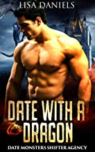 Date with a Dragon (Date Monsters Shifter Agency)
