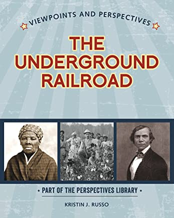 Viewpoints on the Underground Railroad (Perspectives Library: Viewpoints and Perspectives)