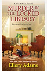 Murder in the Locked Library (A Book Retreat Mystery 4) Kindle Edition