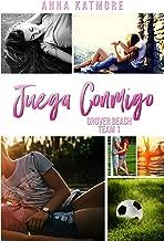 Juega Conmigo (Equipo Grover Beach nº 1) (Spanish Edition)