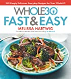 Cover image of The Whole30 Fast & Easy Cookbook by Melissa Hartwig