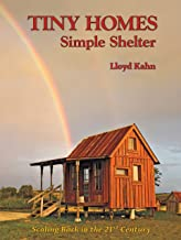 Tiny Homes: Simple Shelter (The Shelter Library of Building Books)