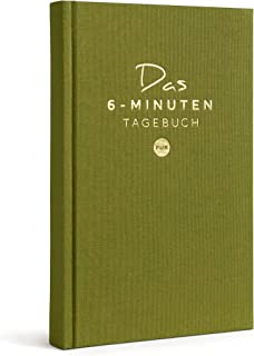 Das 6-Minuten Tagebuch PUR (Deutsche Version) | Dziennik wdzięczności, dziennik antystresowy | Codzienne 6 minut dla Twoje...