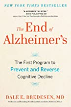 The End of Alzheimer's: The First Program to Prevent and Reverse Cognitive Decline PDF