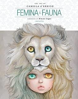 Femina and Fauna: The Art of Camilla d'Errico (Second Edition)