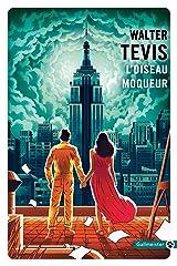 L'Oiseau moqueur (Totem t. 173) Format Kindle