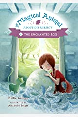 The Enchanted Egg (The Magical Animal Adoption Agency Book 2) Kindle Edition
