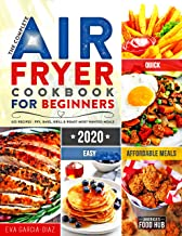 The Complete Air Fryer Cookbook for Beginners 2020: 625
