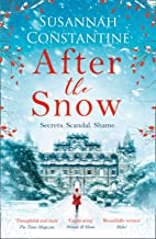 After the Snow: A heart-warming story to curl up with, full of secrets and scandals! (English Edition)