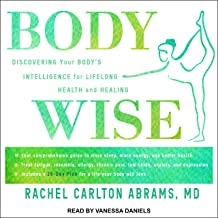 BodyWise: Discovering Your BodysIntelligence for Lifelong Health and Healing
