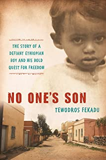 No One's Son: The remarkable true story of a defiant African boy and his bold quest for freedom (A Leapsci Book Leapfrog Science and History)