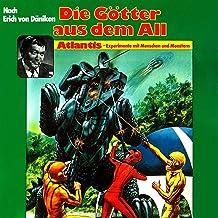 Atlantis - Experimente mit Menschen und Monstern: Die Götter aus dem All 2