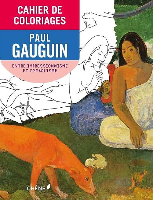 Cahier de Coloriages Paul Gauguin (Petit Format): De l impressionnisme au symbolisme