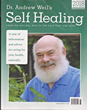 Dr. Andrew Weil's Self Healing 2018 Annual Magazine