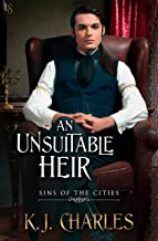 An Unsuitable Heir (Sins of the Cities Book 3)