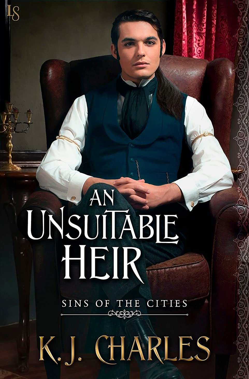 統合する癒す収まるAn Unsuitable Heir (Sins of the Cities Book 3) (English Edition)
