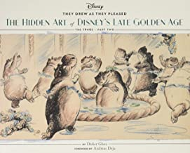 They Drew as They Pleased Vol. 3: The Hidden Art of Disney's Late Golden Age (The 1940s - Part Two) (Art of Disney, Cartoon Illustrations, Books about Movies)