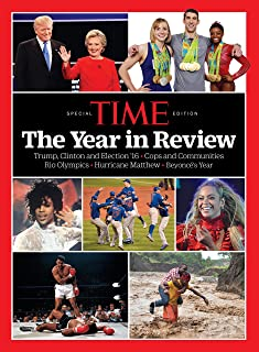 TIME The Year in Review 2016: Trump, Clinton and Election '16 - Cops and Communities - Rio Olympics - Hurricane Matthew - Beyonce's Year