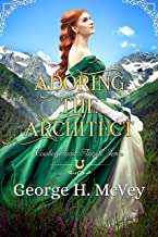 Adoring the Architect (Cowboys and Angels Book 26)
