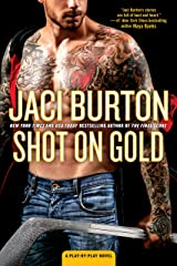 Shot on Gold (A Play-by-Play Novel Book 14) Kindle Edition