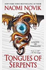 Tongues of Serpents: A Novel of Temeraire Kindle Edition