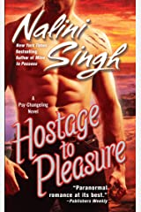 Hostage to Pleasure (Psy-Changelings, Book 5) Kindle Edition