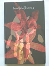 Handful Of Leaves: Four Volumes - Volume 1: An Anthology from the Digha and Majjhima Nikayas; Volume 2: An Antholgy from the Samyutta Nikaya; Volume 3:An Anthology from the Anguttara Nikaya; and Volume 4: An Anthology from the Khuddaka Nikaya
