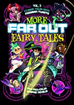 More Far Out Fairy Tales: Five Full-Color Graphic Novels