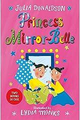 Princess Mirror-Belle Kindle Edition