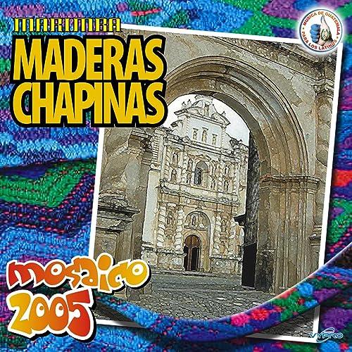 Mosaico 2005. Música de Guatemala para los Latinos