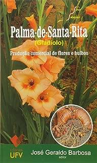 Palma-de-santa-rita: Producao Comercial de Flores e Bulbos
