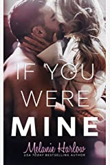 If You Were Mine (After We Fall Book 3) Kindle Edition