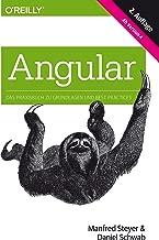 Angular: Das Praxisbuch zu Grundlagen und Best Practices, ab Version 4 (Animals) (German Edition)