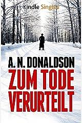 Zum Tode verurteilt (Kindle Single) (German Edition) Kindle Edition