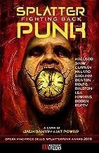 SPLATTERPUNK FIGHTING BACK: Antologia di Racconti Horror (Italian Edition)