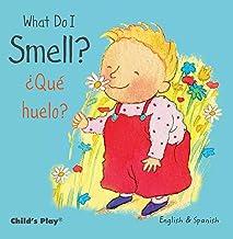 What Do I Smell? / ¿qué Huelo?