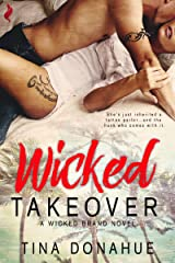 Wicked Takeover (Wicked Brand Book 1) Kindle Edition