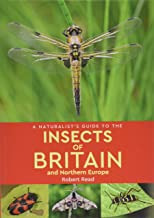 A Naturalist's Guide to the Insects of Britain and Northern Europe (2nd edition)