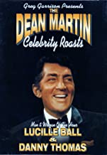 Greg Harrison Presents The Dean Martin Celebrity Roasts: Man and Woman of the Hour: Lucille Ball and Danny Thomas