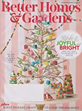 Better Homes & Gardens December 2018 Make It Joyful and Bright - Brilliant Ways to Celebrate the Season