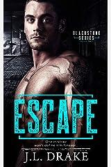 Escape (Blackstone Series Book 2) Kindle Edition