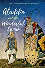 Aladdin and the Wonderful Lamp: A Classic Folktale from the Arabian Nights (Unabridged)